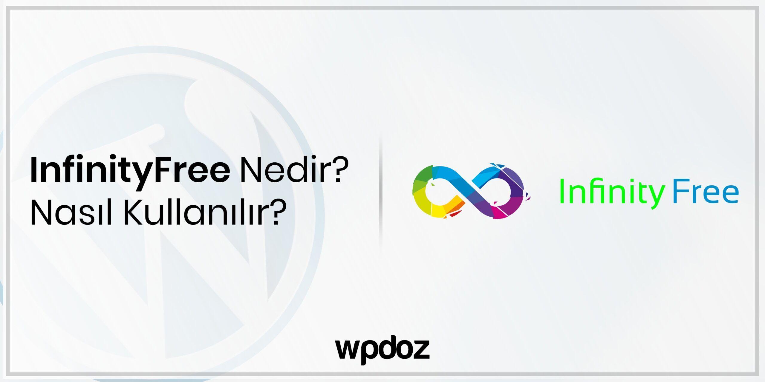 InfinityFree Nedir? Ücretsiz Site Kurma Rehberi