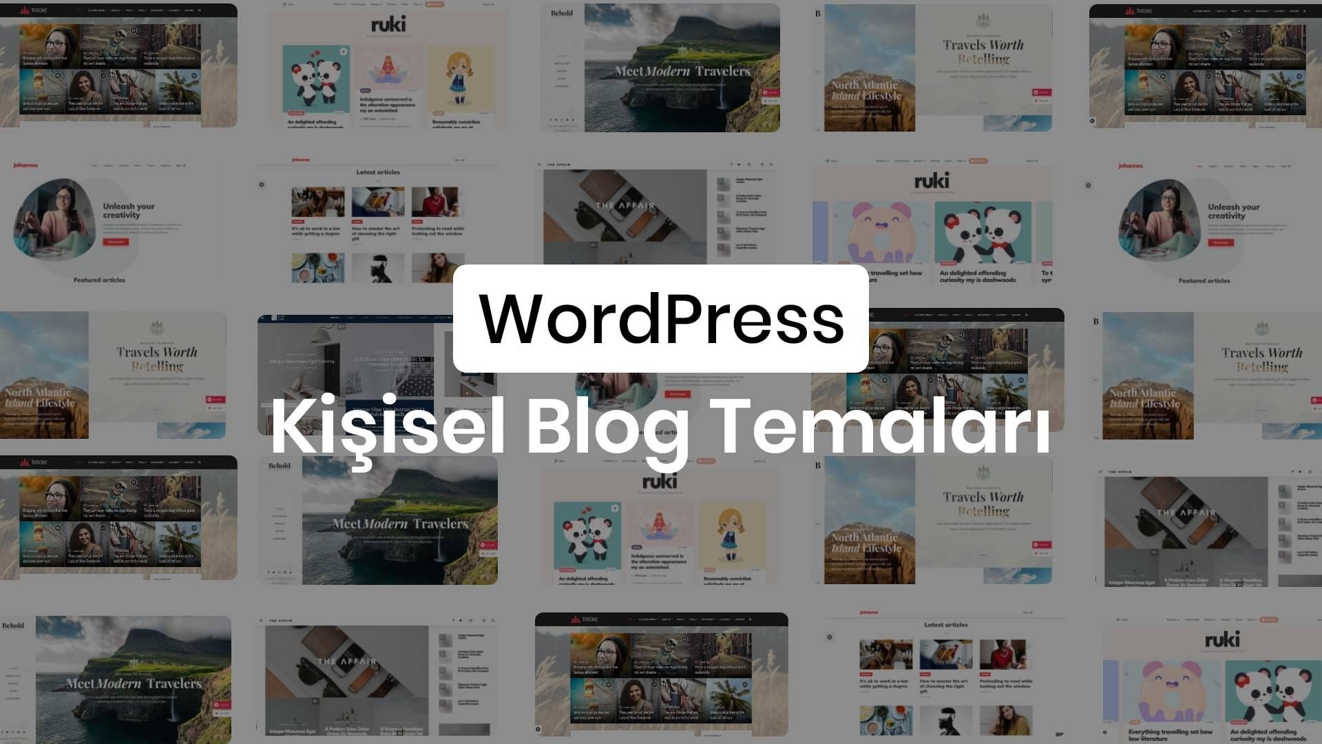 WordPress Kişisel Blog Teması- En İyi Kişisel Blog Temaları