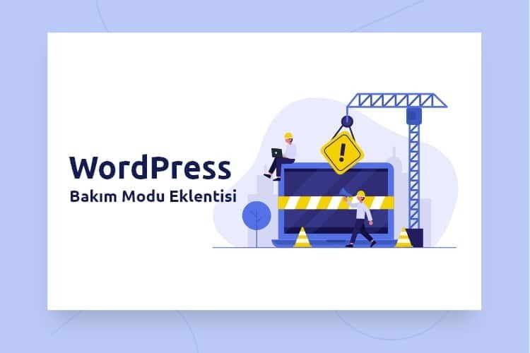 WordPress Bakım Modu Eklentileri