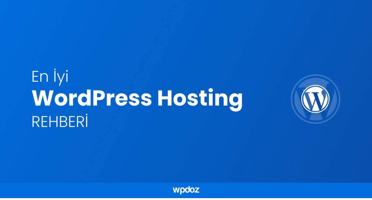 WordPress Hosting – WordPress İçin En İyi Hosting