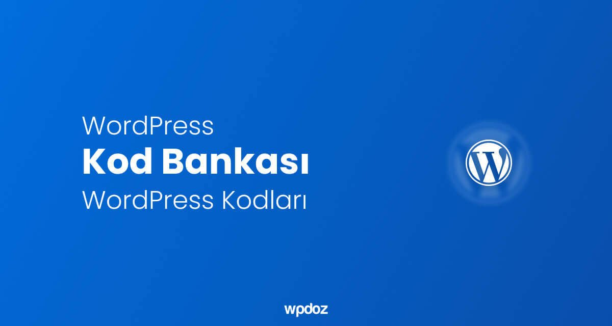 WordPress Kod Bankası
