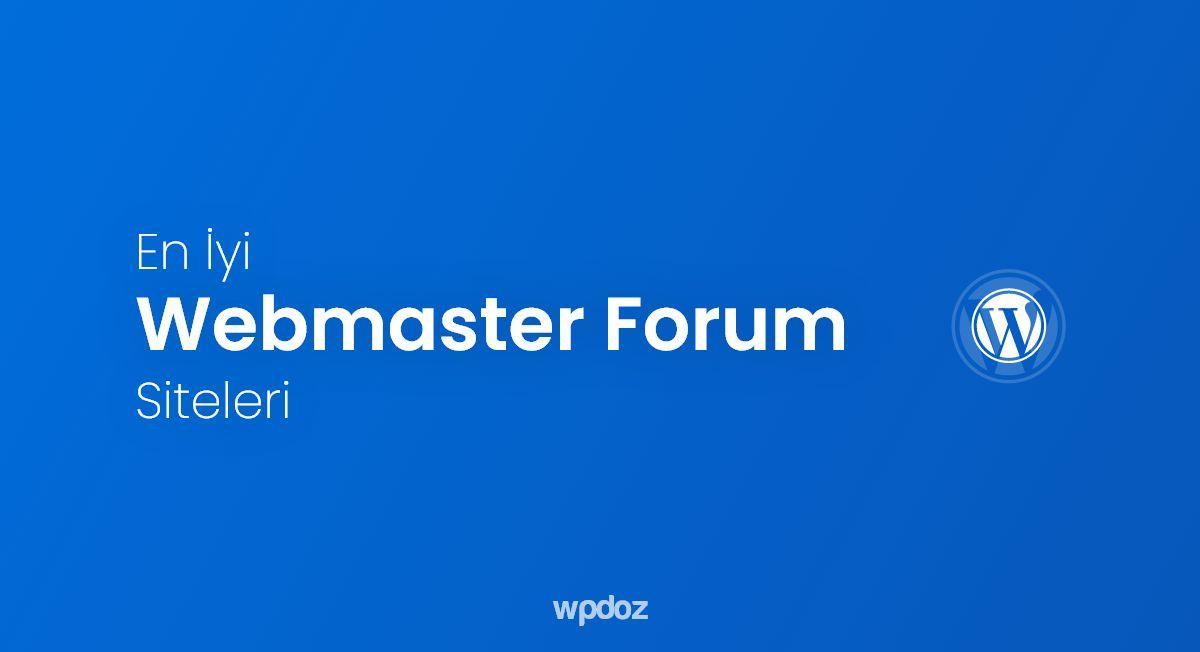 Webmaster Forum Siteleri – En İyi Webmaster Forumları