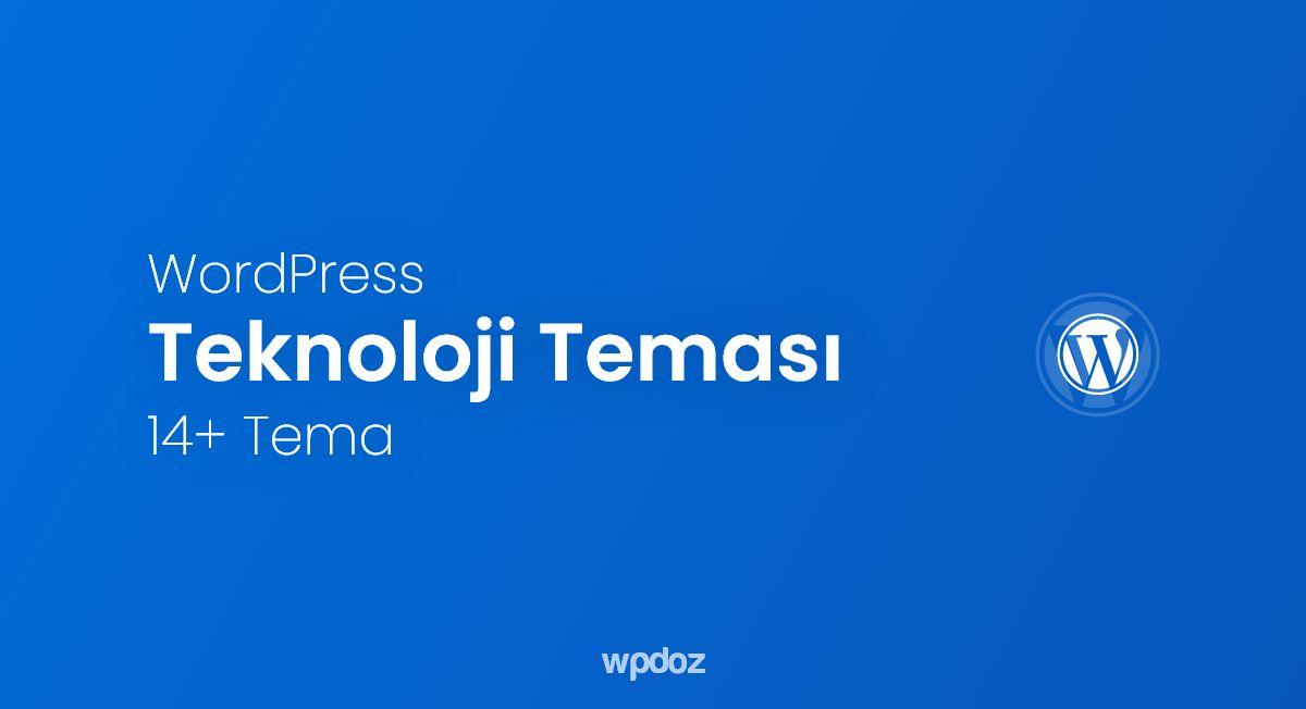 WordPress Teknoloji Teması: 14 Tane Ücretli/Ücretsiz Tema