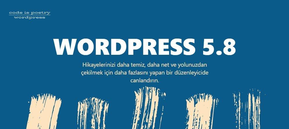 WordPress 5.8 Güncellemesi ile Gelen Yenilikler