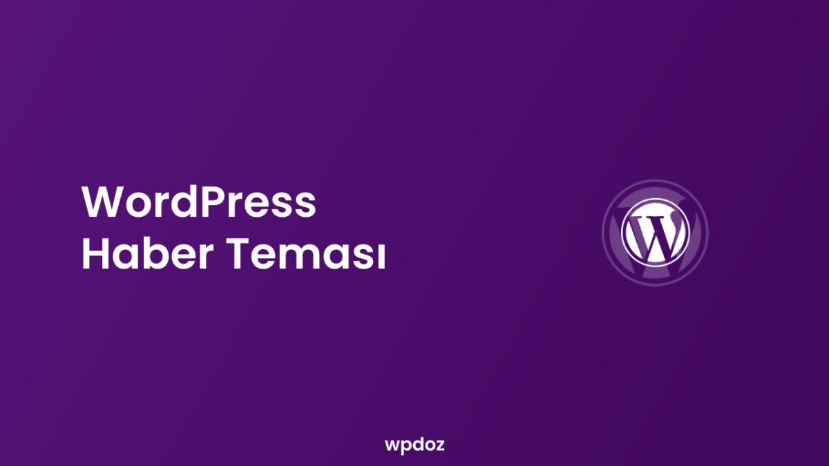 WordPress Haber Teması – 11+ Premium Temalar